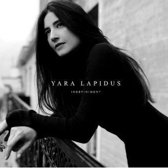 Yara Lapidus - Indéfiniment (Chanson française)