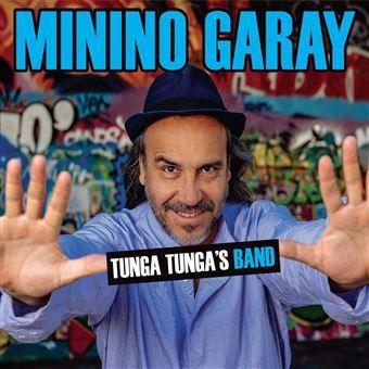 Minino Garay - Tunga Tunga's Band (Amérique latine)