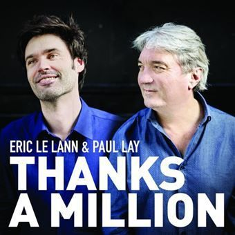 Eric Le Lann & Paul Lay - Thanks A Million (Jazz)