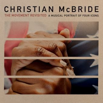 Christian McBride - The Movement Revisited : A Musical Portrait Of Four Icons (Jazz)