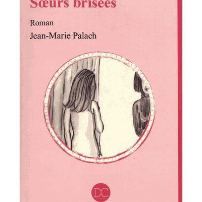 Sœurs brisées – Jean-Marie Palach (Daphné et Chloé)
