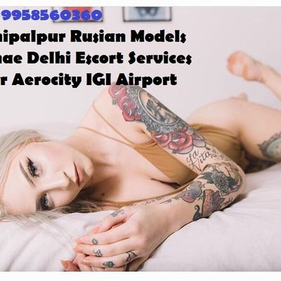 !!@!!09958560360 Russian Model Escorts near The Leela Ambience Convention Hotel, Delhi