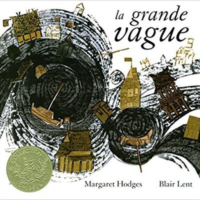 La grande vague de Margaret Hodges  et Blair Lent