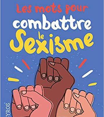 Les mots pour combattre le sexisme, La Voix des Femmeset autres livres de jeunesse recommandés