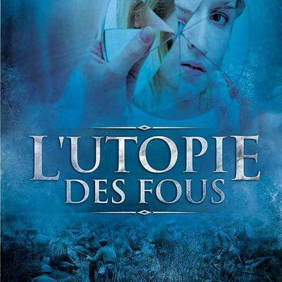 Chronique de L'utopie des fous d'Anthony Boucard