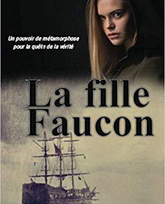 La Fille Faucon - Martine Baticle