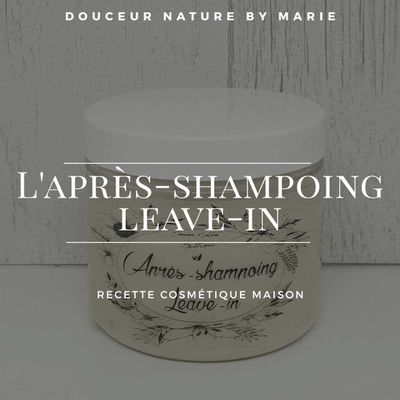 L'après-shampoing leave-in