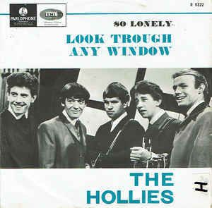 The Hollies Look through any window / So lonely (Parlophone, 1965)