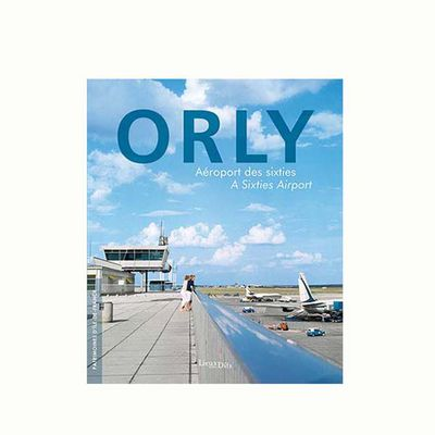 Orly, aéroport des sixties