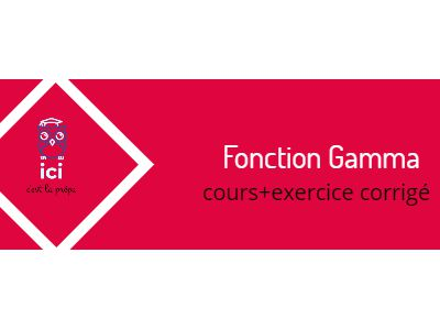 Fonction Gamma