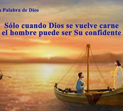 La mejor música cristiana   Sólo cuando Dios se vuelve carne el hombre puede ser Su confidente
