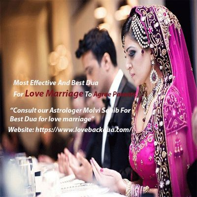 Most Effective and Best Dua for Love Marriage to Agree Parents