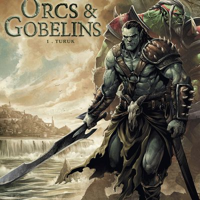 Orcs et Gobelins 1. Turuk