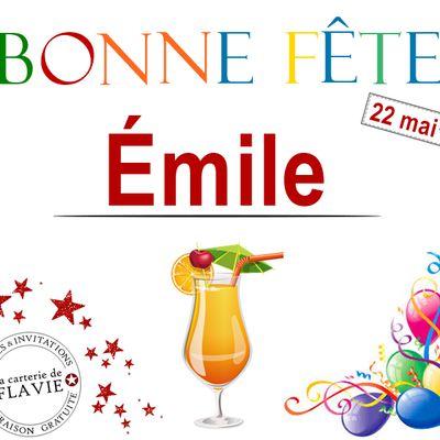 En ce 22 mai, nous souhaitons une bonne fête à Émile