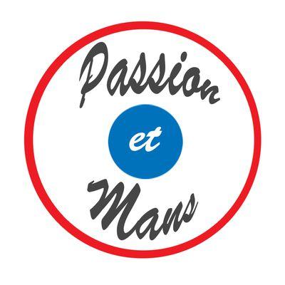 Passion et Mans