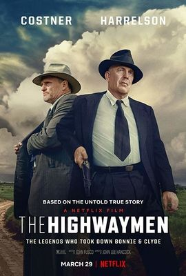 看(电影)完整版本劫匪 The Highwaymen (2019) 完整版本 【HD.1080P】~免費下載