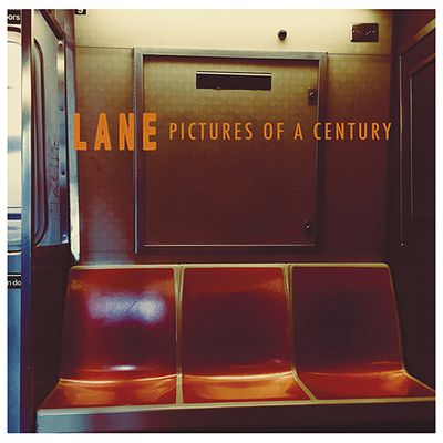 Chronique! Lane - Pictures of a Century