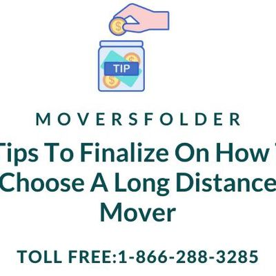 5 Tips to Finalize on How to Choose a Long Distance Mover