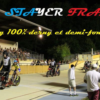 STAYER FRANCE  :  100 % demi-fond et derny