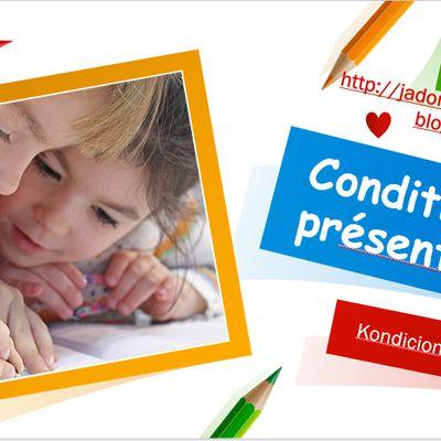 Kondicional prezenta/Conditionnel présent
