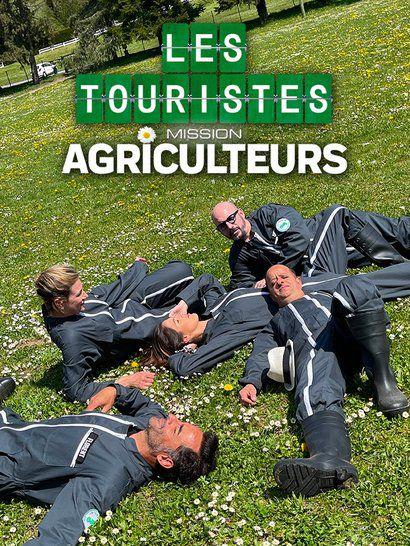 Les Touristes : Mission Agriculteurs (Intégrale)