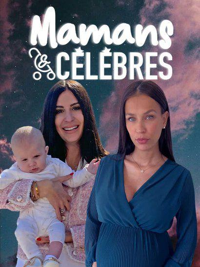 Mamans & célèbres - Saison 4 Episode 7 du 17 Février 2021