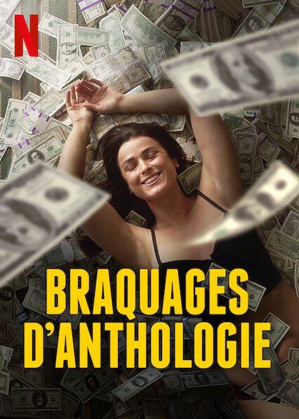 Braquages d'anthologie - Saison 1