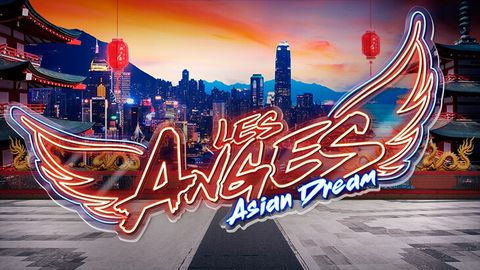 Les Anges 12 Asian Dream - Episode 94 du 11 Novembre 2020