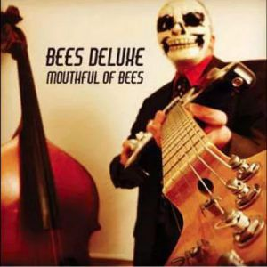 Album - Bees Deluxe - Mouthful of Bees